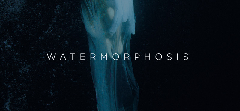 watermorphosis